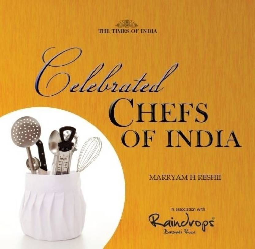 Celebrated Chefs Of India