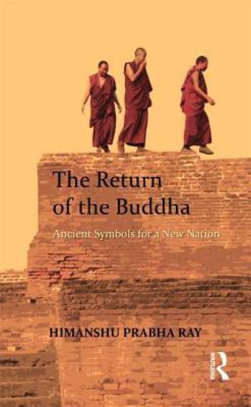 The Return Of The Buddha Ancient Symbols For A New Nation Buy The