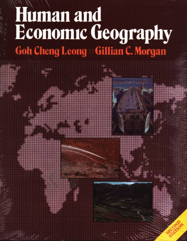 HUMAN & ECONOMIC GEOGRAPHY 2E 2nd Edition