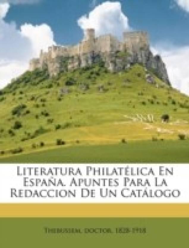 Literatura Philat Lica En Espa A. Apuntes Para La Redaccion de Un Cat LOGO