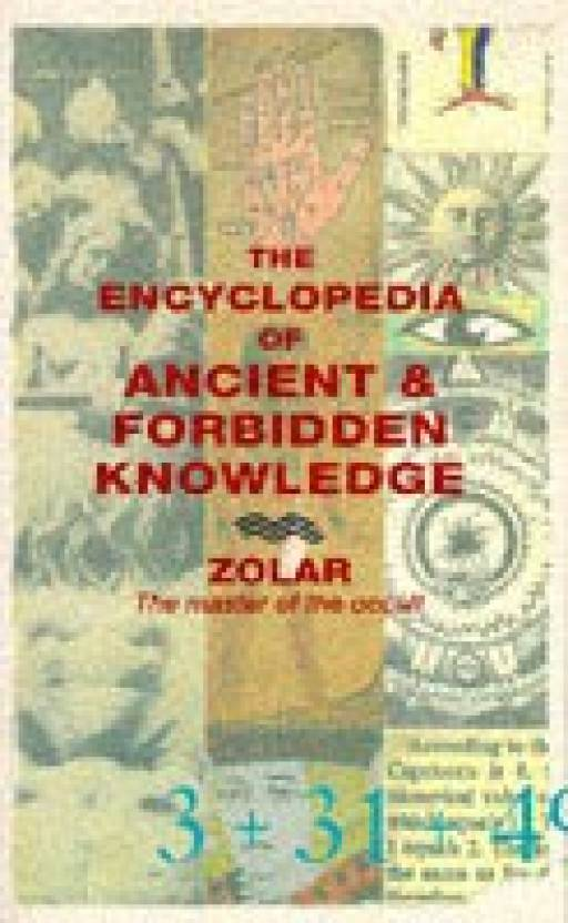 THE ENCYCLOPEDIA OF ANCIENT & FORBIDDEN KNOWLEDGE: Buy THE
