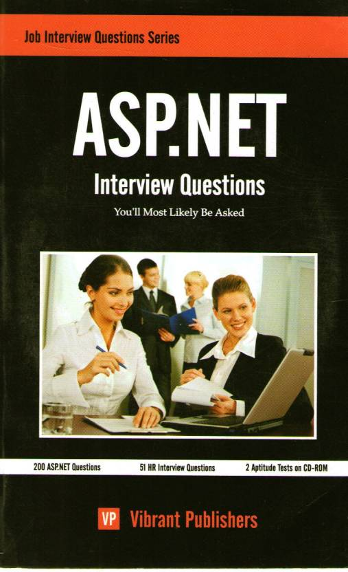ASP.NET Interview Questions Vibrant by Vibrant-Vibrant Publications