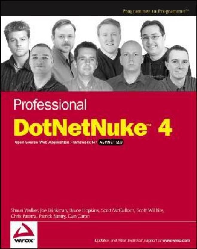 Professional DotNetNuke 4.0: Open Source Web Application Framework for ASP.NET 2.0 (Programmer to Programmer)