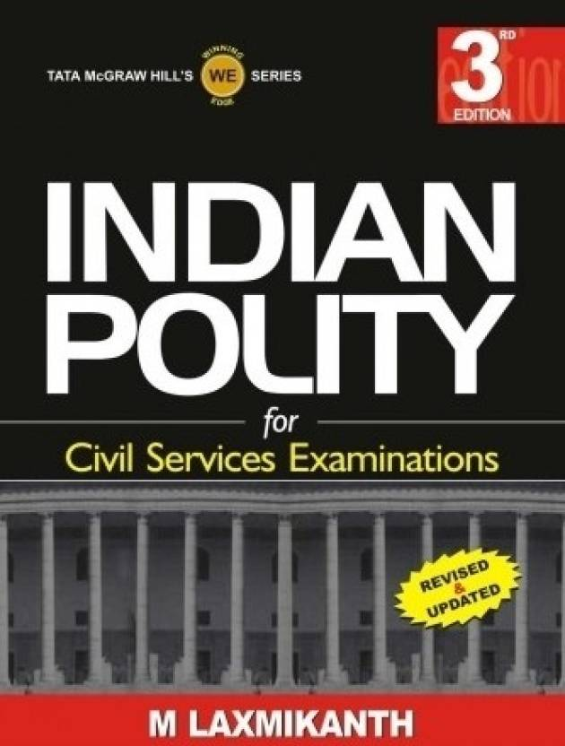 Indian Polity for Civil Services Examinations 3rd  Edition