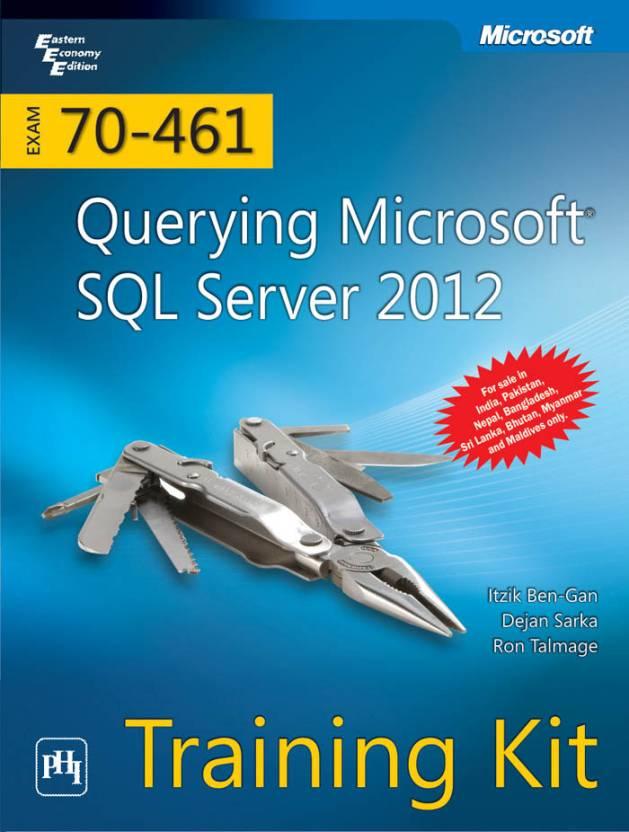 Exam 70 461 Querying Microsoft Sql Server 2012 With Cd Training