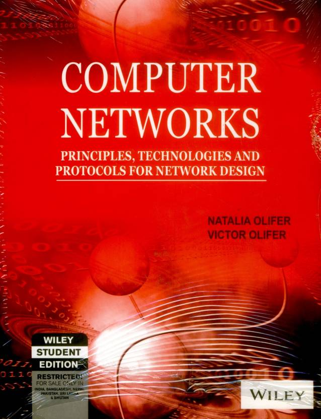 COMPUTER NETWORKS: PRINCIPLES,TECHNOLOGIES AND PROTOCOLS FOR NETWORK DESIGN 1st Edition