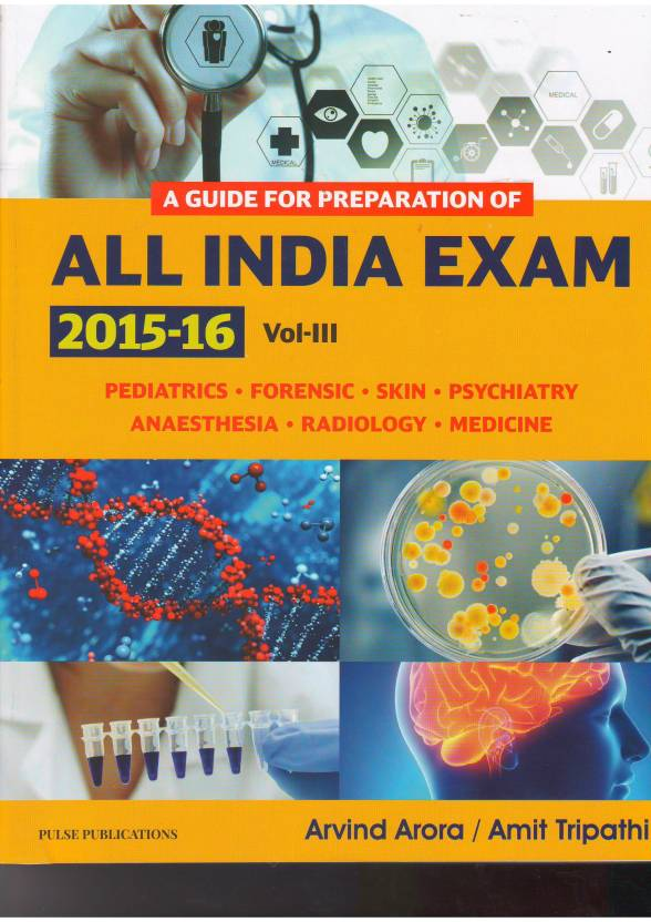A GUIDE FOR PREPARATION OF ALL INDIA EXAM 2015-16 VOL 3