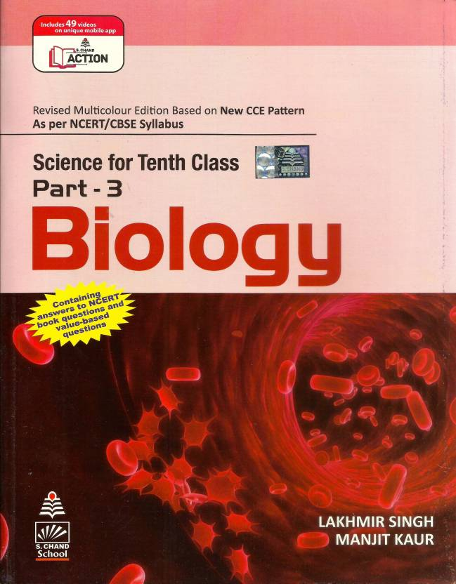 Biology: Science For Class - 10 (Part - 3) 1st Revised  Edition