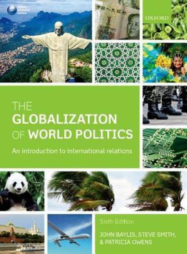 The globalization of world politics an introduction to the globalization of world politics an introduction to international relations 6 rev ed edition fandeluxe Gallery