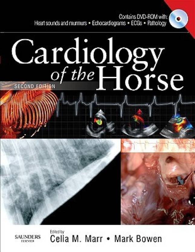 Cardiology of the Horse 2nd  Edition