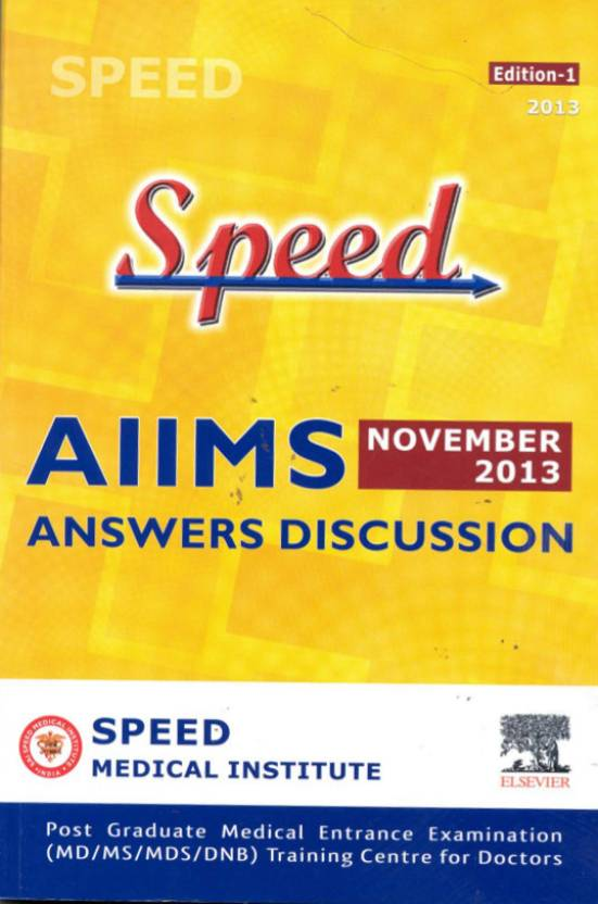 Speed AIIMS November 2013 Answers Discusion