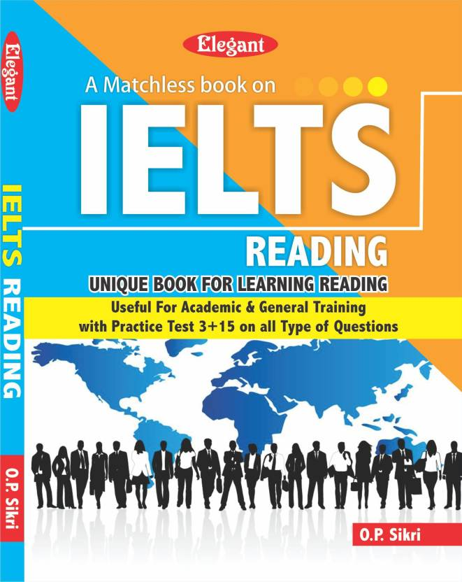 A MATCHLESS BOOK ON IELTS READING: Buy A MATCHLESS BOOK ON IELTS