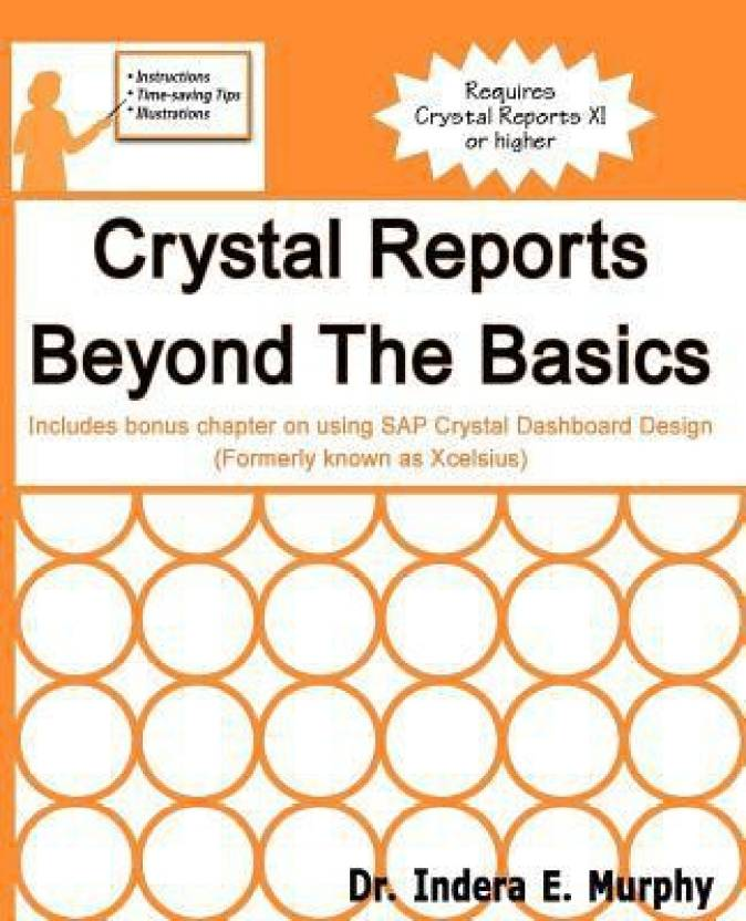 Crystal Reports Beyond the Basics: Buy Crystal Reports