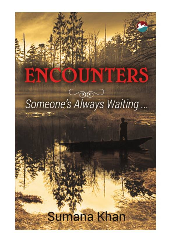 Encounters: Someone's Always Waiting ...
