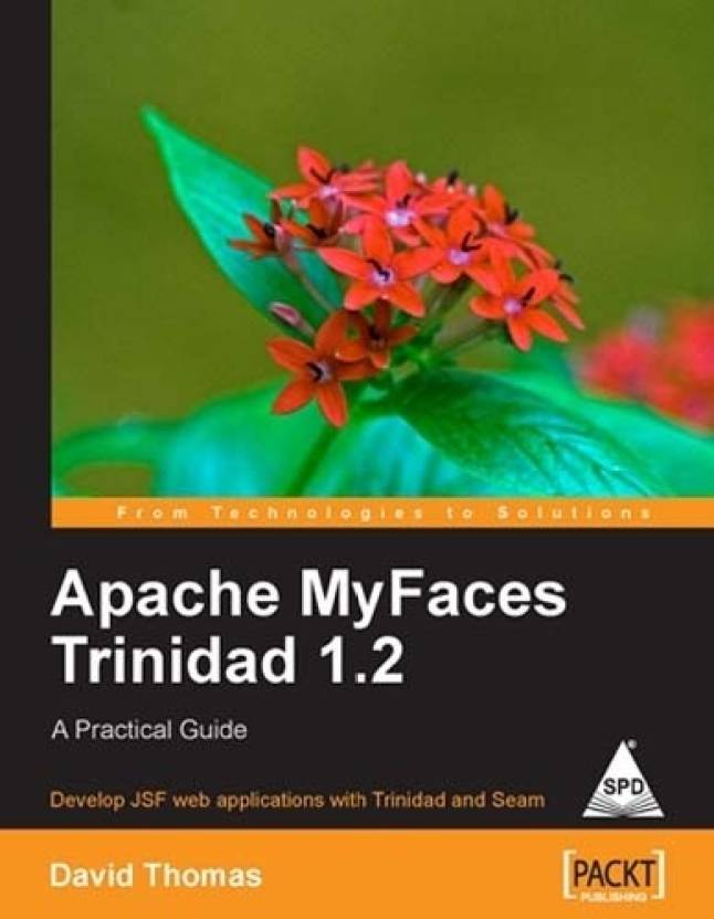 Apache myfaces trinidad 1. 2: a practical guide scholarvox.
