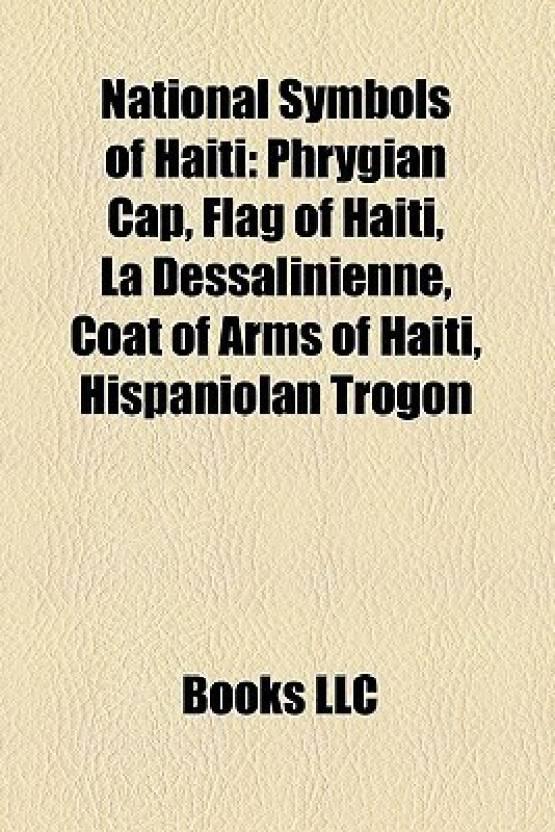 National Symbols Of Haiti Phrygian Cap Flag Of Haiti La
