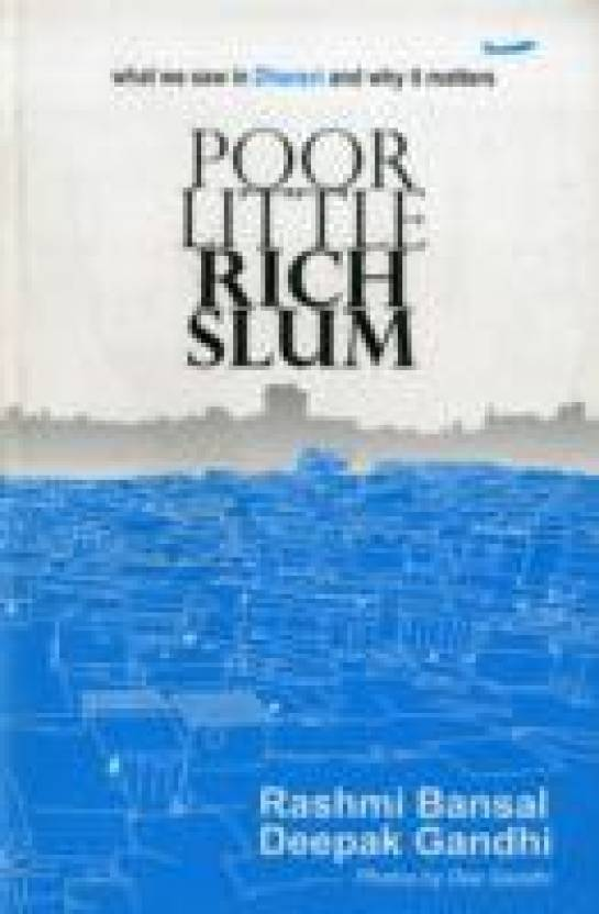 POOR LITTLE RICH SLUM