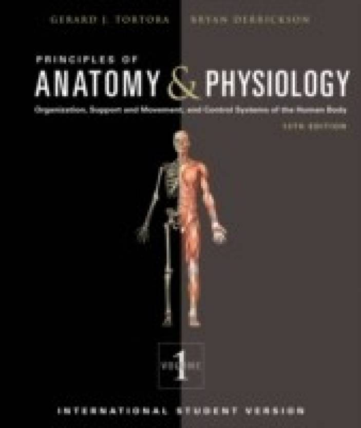 Principles of Anatomy and Physiology (Volume - 1 & 2) 13th Edition ...