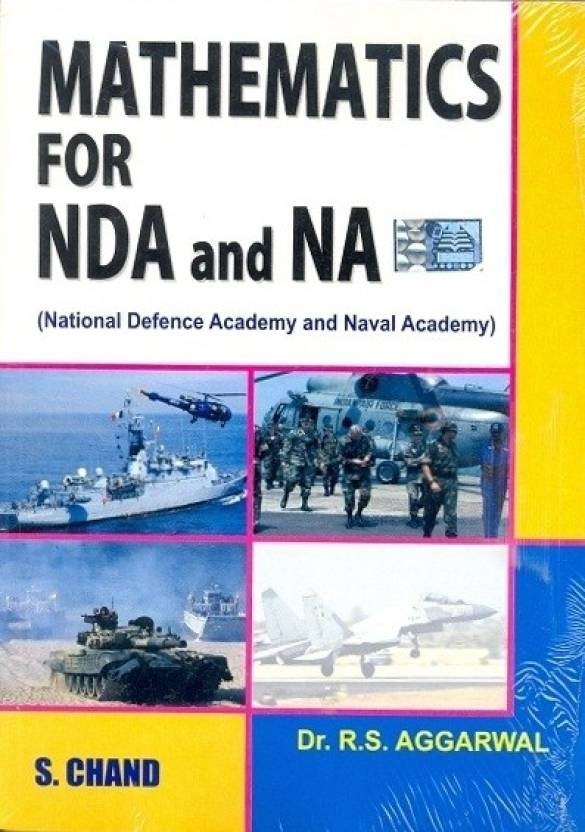 Mathematics for NDA and NA: National Defence Academy and Naval Academy 1st Edition
