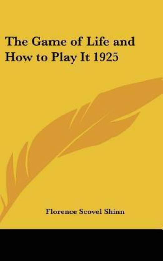The Game Of Life And How To Play It 1925 Buy The Game Of Life And