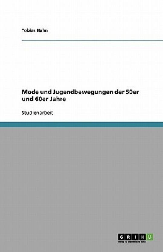 Mode Und Jugendbewegungen Der 50er Und 60er Jahre Buy Mode Und