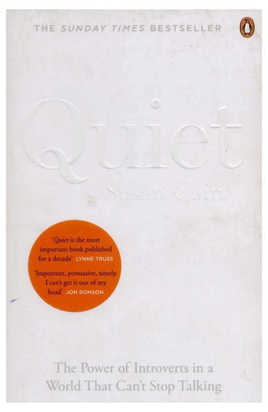 Quiet : The power of introverts in a wor