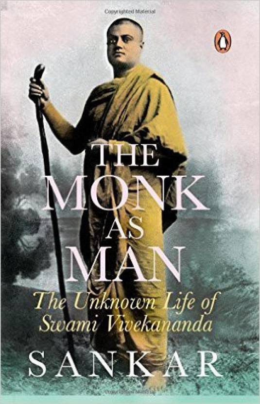 Monk As Man, The : The Unknown Life of Swami Vivekananda