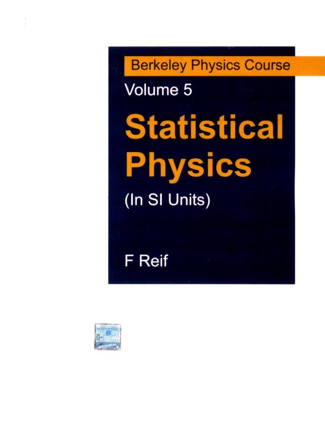 Statistical Physics: Berkeley Physics Course in SI Units (Volume - 5) 1st  Edition