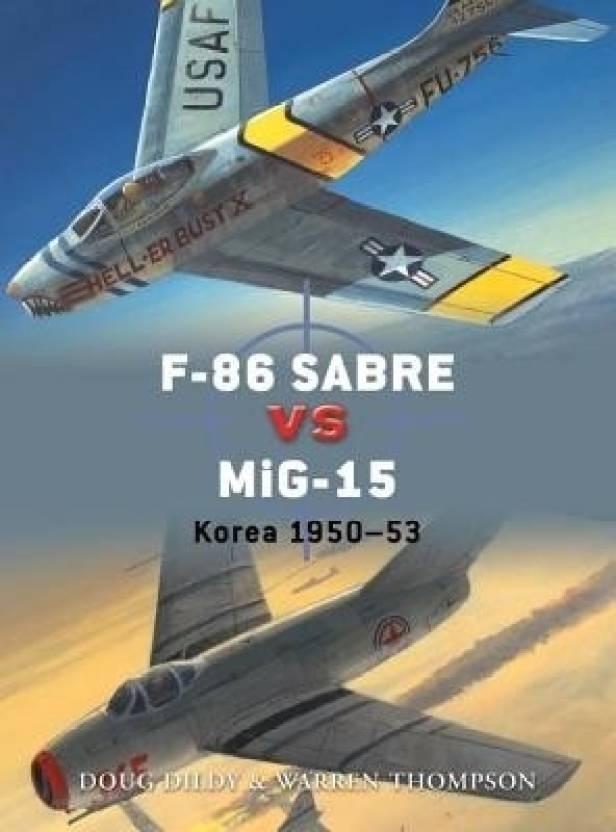 F86 Sabre vs MiG15 Korea 195053 Duel Band 50