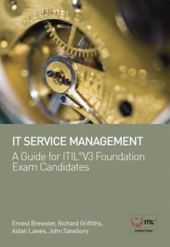 It Service Management A Guide For Itil V3 Foundation Exam