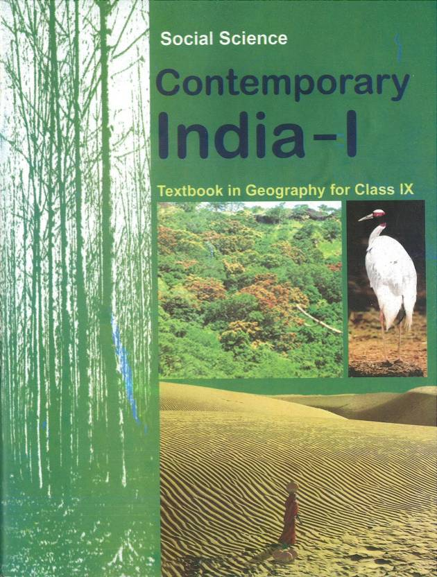 NCERT : Social Science Contemporary India I Textbook For Class - IX 1 Edition