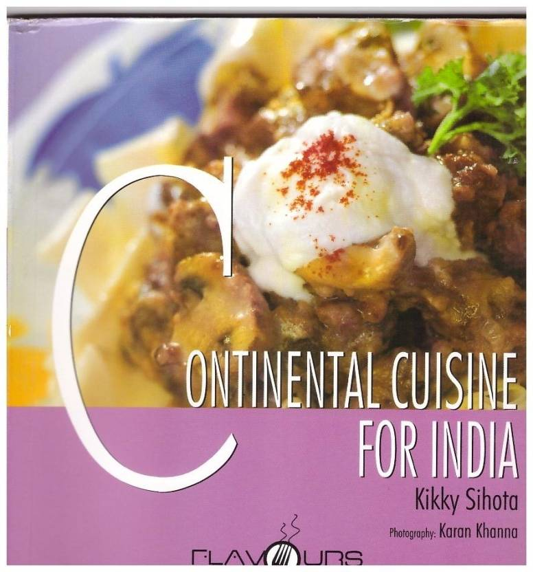 Continental cuisine for india 01 edition buy continental cuisine continental cuisine for india 01 edition forumfinder Images