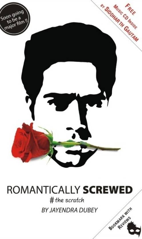 Romanitcally Screwed: The Scratch (With CD)