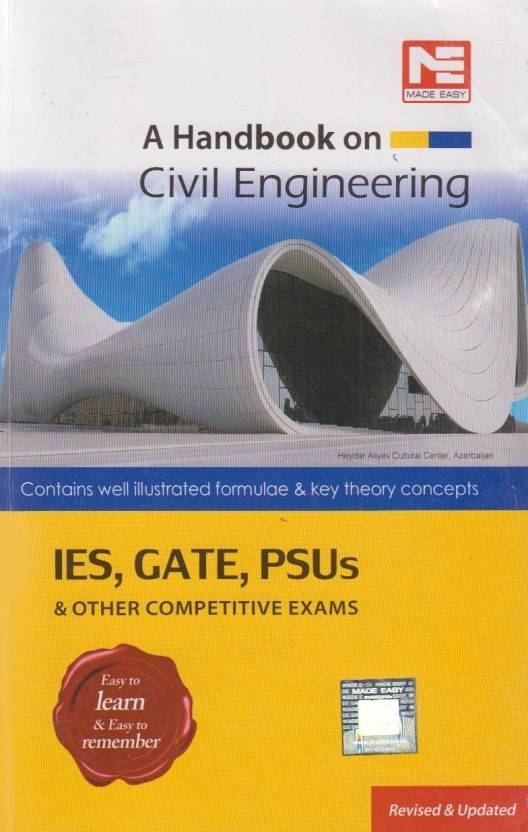 A Handbook on Civil Engineering - IES, GATE, PSUs & Other Competitive Exams 1st Edition