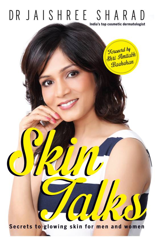 Skin Talks : Secrets to Glowing Skin for Men and Women