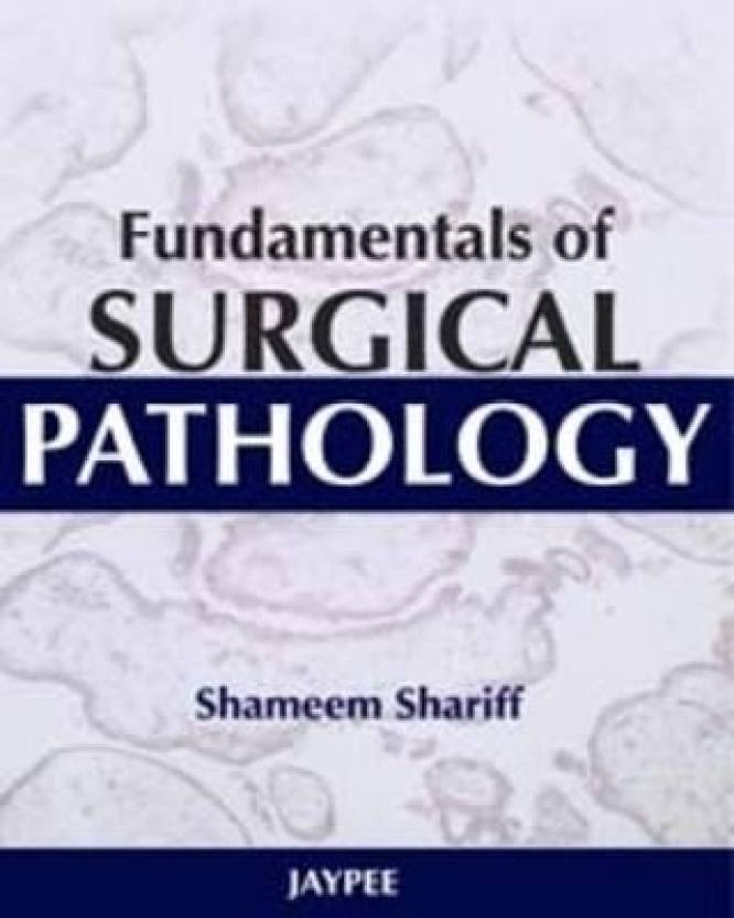 Fundamentals Of Surgical Pathology 1st Edition Buy Fundamentals Of