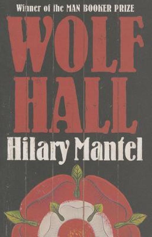 Novel wolf hall hilary mantel