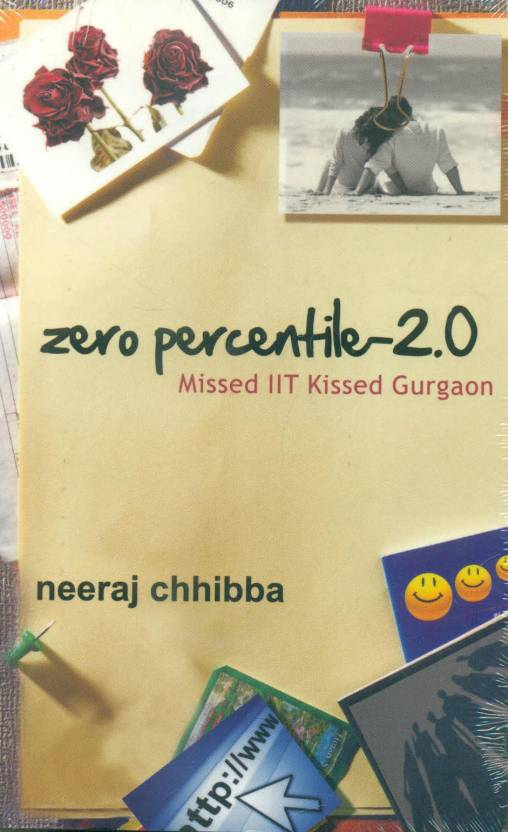 Zero Percentile - 2.0: Missed IIT Kissed Gurgaon