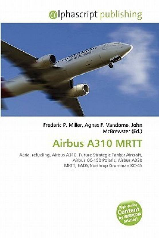Airbus A310 MRTT: Buy Airbus A310 MRTT by Frederic P  Miller, Agnes