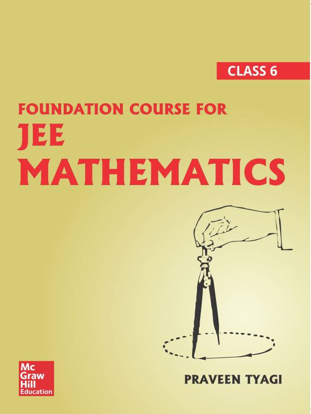 Foundation Course For JEE Mathematics – Class 6