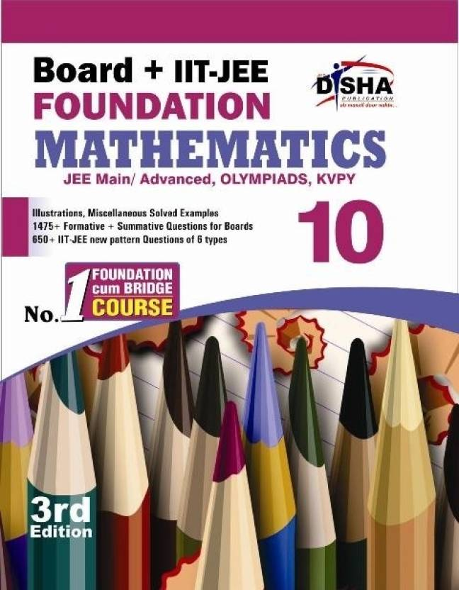Board + IIT - JEE Foundation Mathematics (Class 10) 3rd  Edition