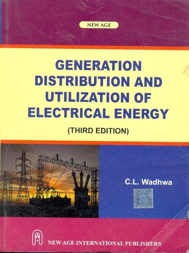 Generation Distribution and Utilization of Electrical Energy, 3rd