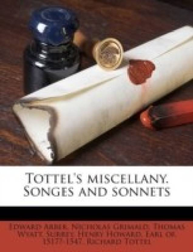 TOTTEL\'S MISCELLANY. SONGES AND SONNETS - Buy TOTTEL\'S MISCELLANY ...