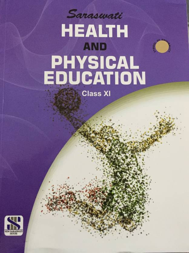 Saraswati health and physical education class 11 buy saraswati saraswati health and physical education class 11 malvernweather Choice Image