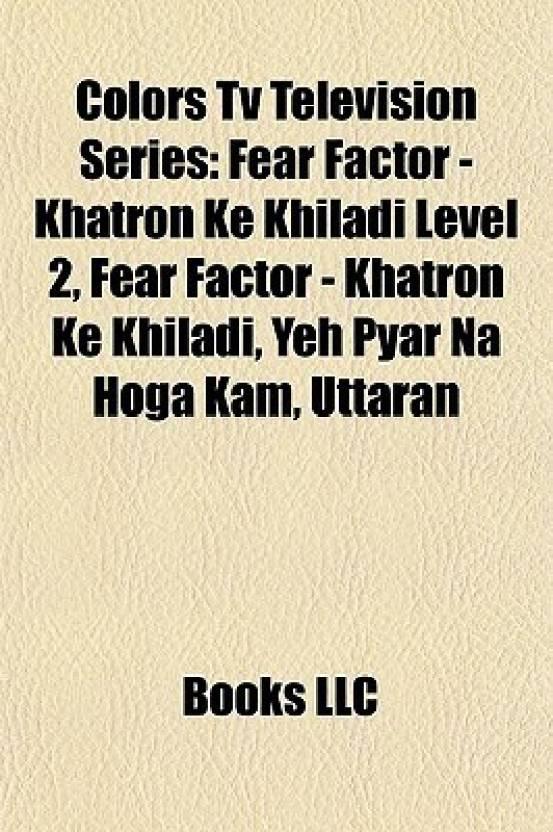 Colors TV Television Series: Fear Factor - Khatron Ke Khiladi Level