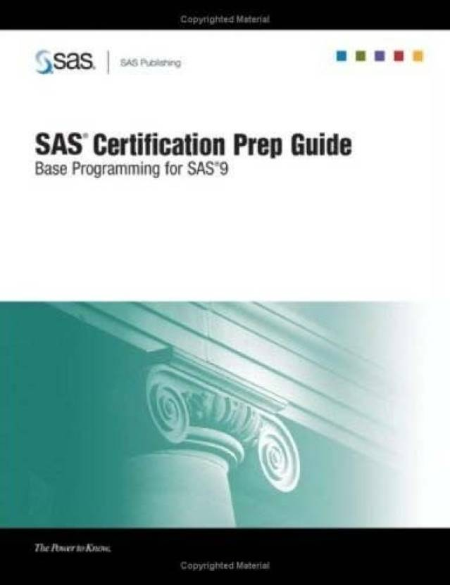 Sas Certification Prep Guide Base Programming For Sas 9 With Cdrom