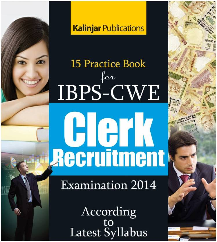 15 Practice Book for IBPS - CWE Clerk Recruitment Examination - 2014 1st  Edition