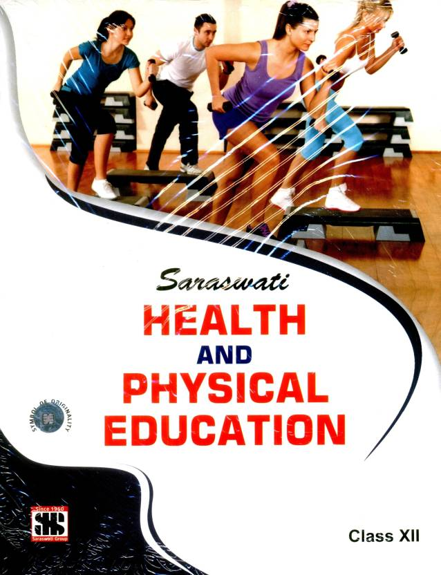 Health and Physical Education For Class XII - Buy Health ...