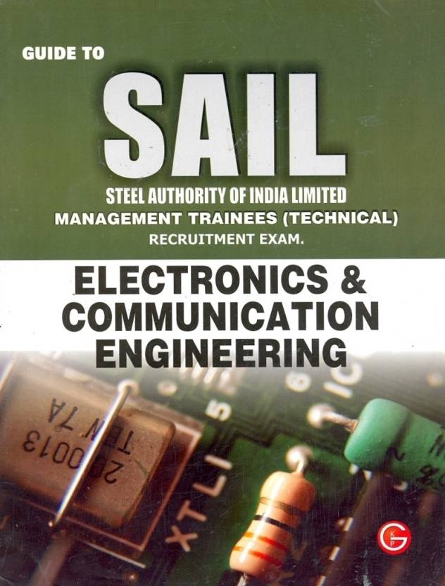 SAIL Steel Authority of India Limited Management Trainees (Technical) Electronics & Communication Engineering Recruitment Exam Guide