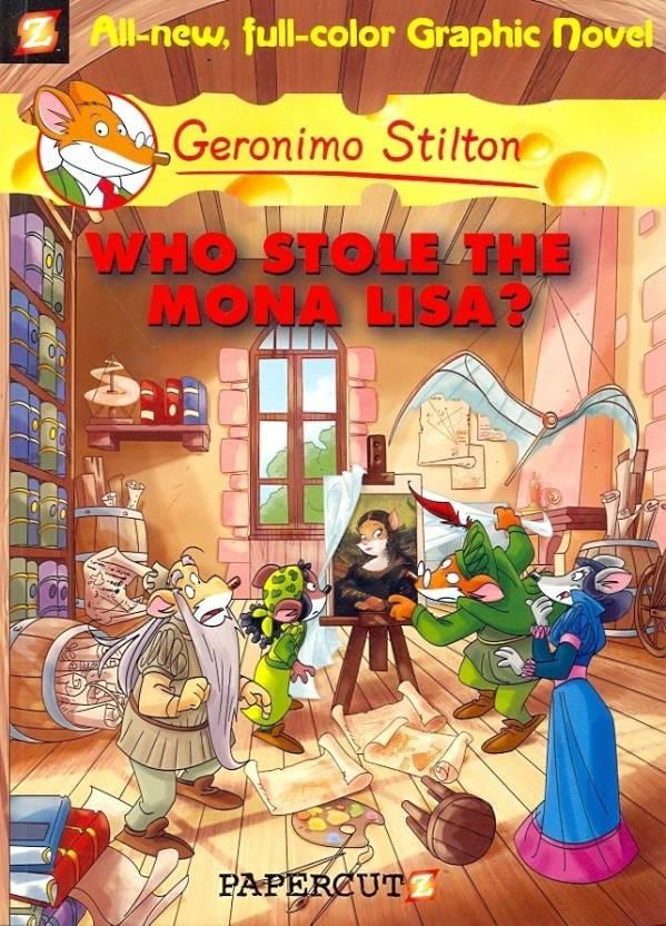 Geronimo Stilton Graphic Novels 6 Who Stole The Mona Lisa